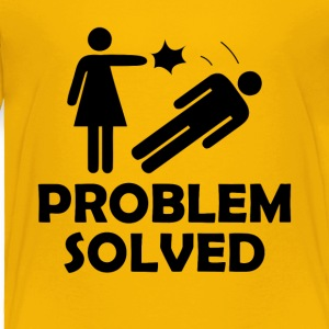 Problem Solved Funny Girlfriend / Wife Tee Shirt - Toddler Premium T-Shirt