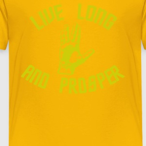 Live Long and Prosper - Toddler Premium T-Shirt