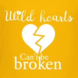 Wild hearts can't be broken - Toddler Premium T-Shirt