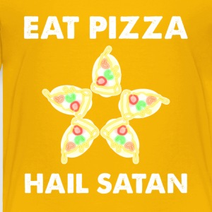 Eat Pizza Hail satan - Toddler Premium T-Shirt