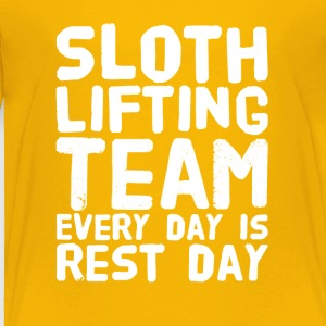Sloth lifting team every day is rest day - Toddler Premium T-Shirt