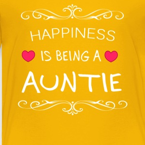 Happiness Is Being a AUNTIE - Toddler Premium T-Shirt