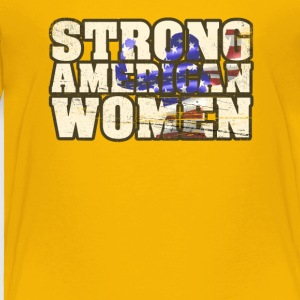 Womens Patriotic 4th Of July Strong American Women - Toddler Premium T-Shirt