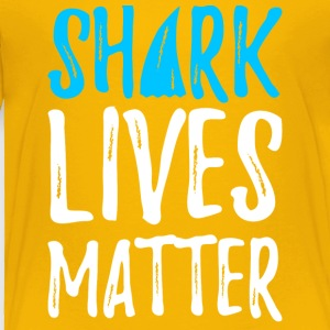 shark lives matter - Toddler Premium T-Shirt