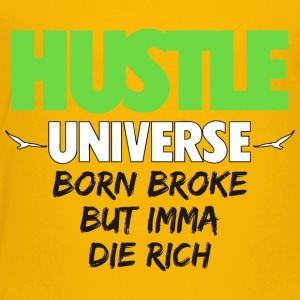 Baby Hustle Univers - Toddler Premium T-Shirt
