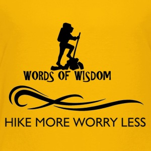 Hike More Worry Less - Toddler Premium T-Shirt