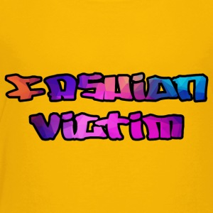 Fashion Victim - Toddler Premium T-Shirt