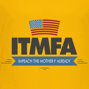 ITMFA - Toddler Premium T-Shirt