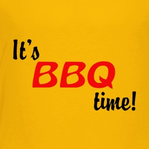 It s BBQ Time - Toddler Premium T-Shirt