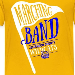 Marching Band Jefferson County Wildcats - Toddler Premium T-Shirt