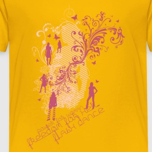 Flash dance - Toddler Premium T-Shirt