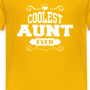 Coolest Aunt Ever - Toddler Premium T-Shirt