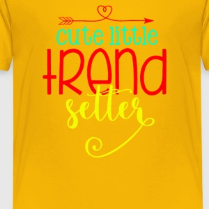 Cute Little Trend Setter - Toddler Premium T-Shirt