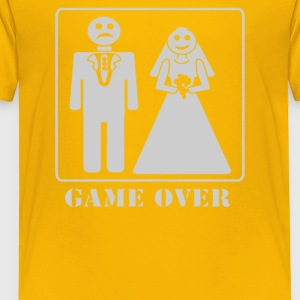 Wedding Funny GAME OVER - Toddler Premium T-Shirt