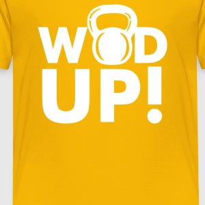 Crossfit Wod Up - Toddler Premium T-Shirt