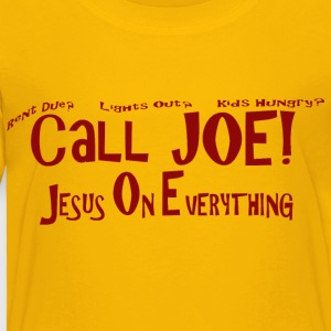 Call Joe - Toddler Premium T-Shirt