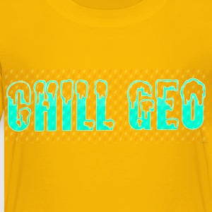 Chill. Geo Merchandise - Toddler Premium T-Shirt