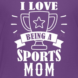 Sports mom - Toddler Premium T-Shirt