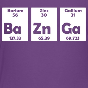 Bazinga BaZnGa Periodic Table - Toddler Premium T-Shirt