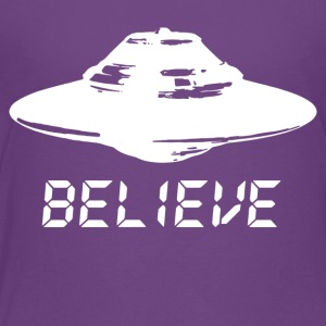 Ufo Believe - Toddler Premium T-Shirt