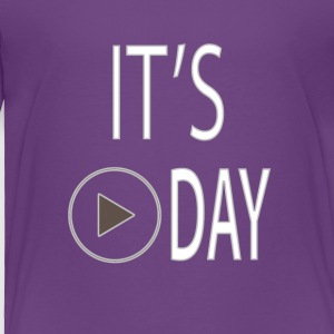 It's Play Day - Toddler Premium T-Shirt