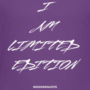 I AM LIMITED EDITION - Toddler Premium T-Shirt