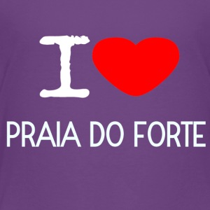I LOVE PRAIA DO FORTE - Toddler Premium T-Shirt