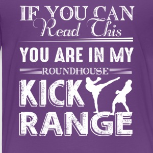 Roundhouse Kick Range Shirt - Toddler Premium T-Shirt