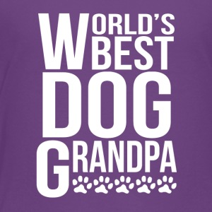 World's Best Dog Grandpa - Toddler Premium T-Shirt