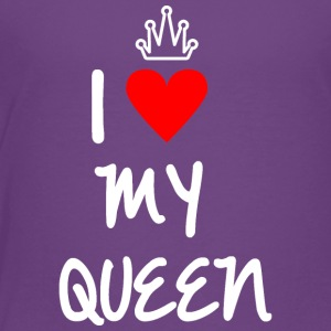 I love my Queen - Toddler Premium T-Shirt