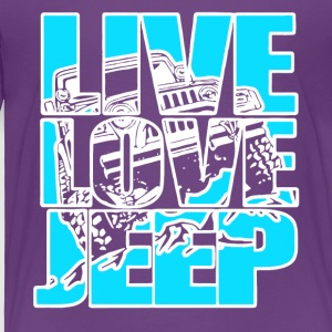 Live Love Jeep T Shirt - Toddler Premium T-Shirt