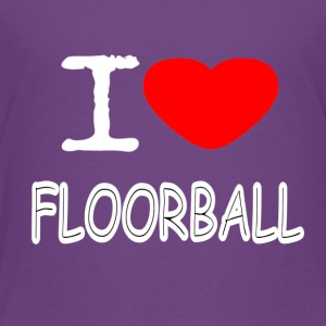 I LOVE FLOORBALL - Toddler Premium T-Shirt
