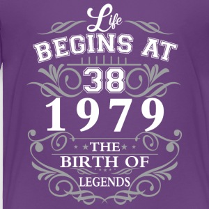 Life begins at 38 1979 The birth of legends - Toddler Premium T-Shirt