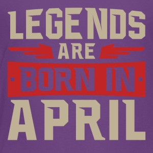 Legends Are Born in April - Toddler Premium T-Shirt
