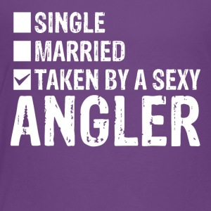 Single Married Taken by a sexy angler - Toddler Premium T-Shirt