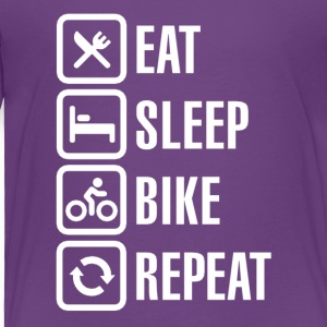 Eat sleep bike repeat! - Toddler Premium T-Shirt