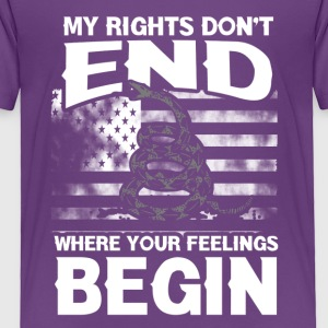 rights dont end - Toddler Premium T-Shirt