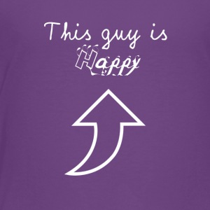 This guy is happy - Toddler Premium T-Shirt