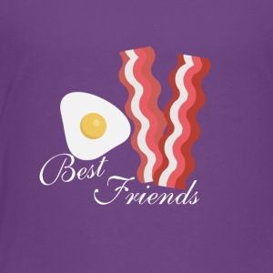 Bacon and Eggs. Best friends - Toddler Premium T-Shirt
