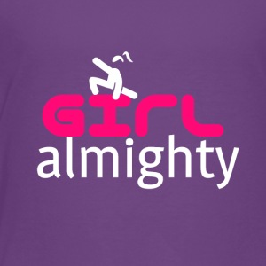 Girl almighty - Toddler Premium T-Shirt