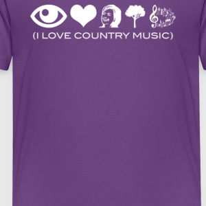 I Love Country Music - Toddler Premium T-Shirt