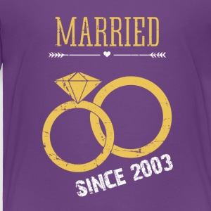 Married since 2003 - Toddler Premium T-Shirt