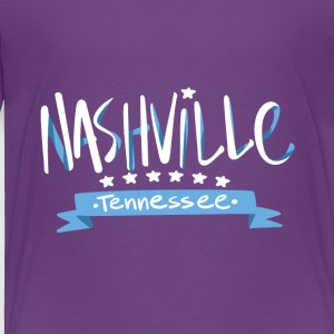 Tennessee Nashville, The Place To Be U.S T-Shirt - Toddler Premium T-Shirt