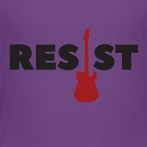 Resist, electric guitar - Toddler Premium T-Shirt