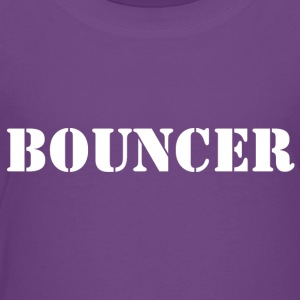 bouncer back - Toddler Premium T-Shirt