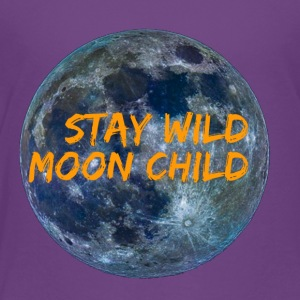Stay Wild Moon Child 3 26 - Toddler Premium T-Shirt
