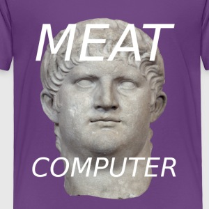 Meat Computer - Toddler Premium T-Shirt