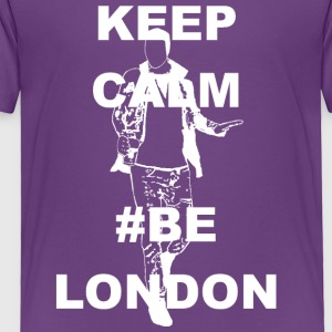 Keep Calm and Be London White - Toddler Premium T-Shirt