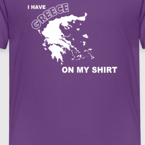 I Have Greece - Toddler Premium T-Shirt