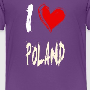 I love POLAND - Toddler Premium T-Shirt